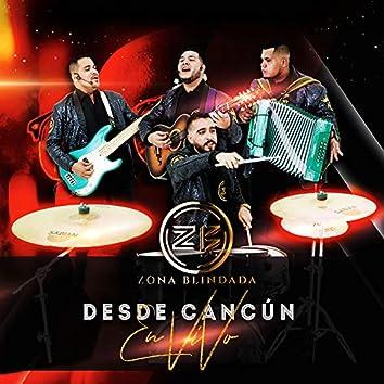 Desde Cancún (En Vivo)