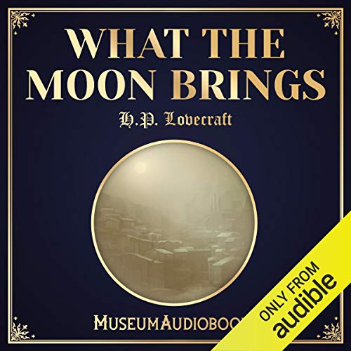 What the Moon Brings audiobook cover art