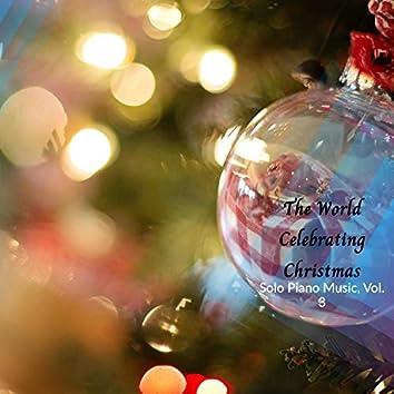 The World Celebrating Christmas - Solo Piano Music, Vol. 3