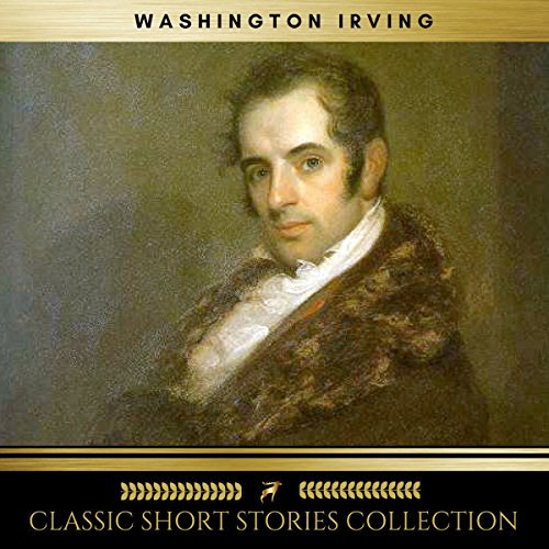 Washington Irving: The Classic Short Stories Collections audiobook cover art