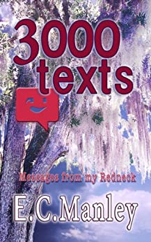 [E.C. Manley]の3000 texts (English Edition)