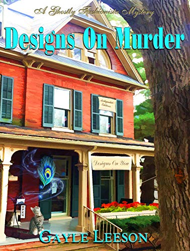 Designs On Murder (Ghostly Fashionista Mystery Series Book 1)