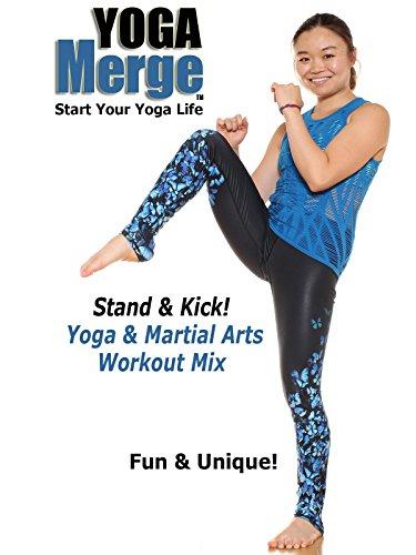 Stand & Kick: Yoga & Martial Arts Workout Mix