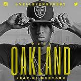 Oakland (feat. Dj Mustard) - Single [Explicit]