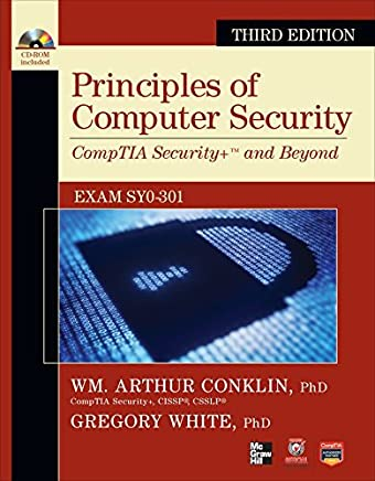 Principles of Computer Security: CompTIA Security and Beyond [With CDROM] (Official Comptia Guide) by Wm. Arthur Conklin (2011-12-19)