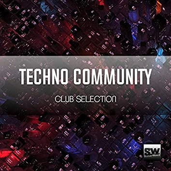 Techno Community (Club Selection)