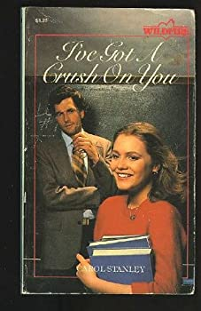 I've Got a Crush on You - Book #10 of the Wildfire