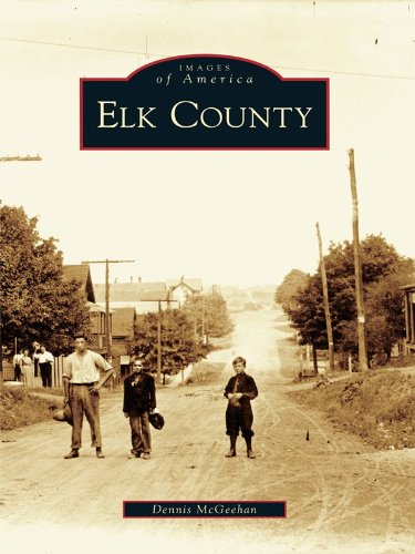 Elk County (Images of America) (English Edition)