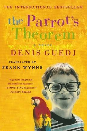Parrots Theorem: Written by Denis Guedj, 2002 Edition, (Reprint) Publisher: St Martins Press [Paperback]
