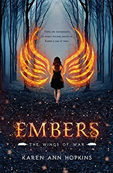 Embers (Wings of War Book 1) by [Karen Ann Hopkins]