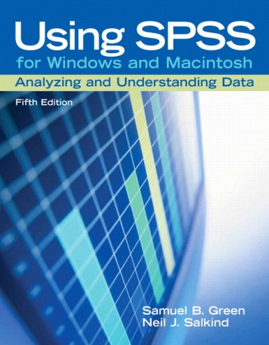 Using SPSS for Windows and Macintosh: Analyzing and Understanding Data (5th Edition)