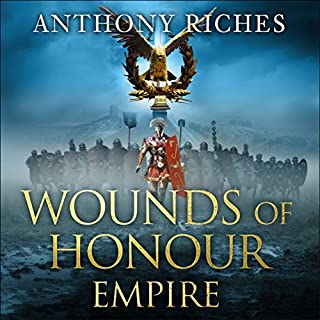 Wounds of Honour     Empire I              By:                                                                                                                                 Anthony Riches                               Narrated by:                                                                                                                                 Saul Reichlin                      Length: 13 hrs and 32 mins     209 ratings     Overall 4.4