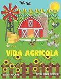 VIDA AGRÍCOLA livro para colorir: Livro para colorir animais de criação para crianças, vacas, galinhas, cavalos, patos e muito mais.