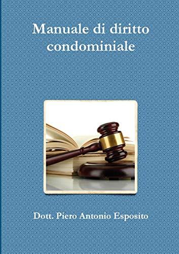 Manuale di diritto condominiale
