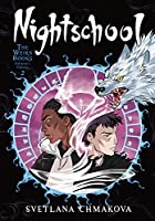 Nightschool: The Weirn Books Collector's Edition, Vol. 2 (Nightschool: The Weirn Books Collector's Edition, 2)