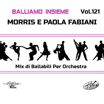 Balliamo insieme, Vol. 121 (Mix di ballabili per orchestra)