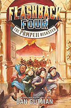 Flashback Four #3: The Pompeii Disaster by [Dan Gutman]