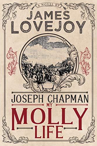 Joseph Chapman: My Molly Life (English Edition)