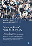 Demographics of Korea and Germany: Population Changes and Socioeconomic Impact of two Divided Nations in the Light of Reunification