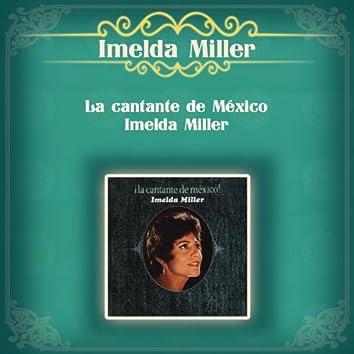 La Cantante de México - Imelda Miller