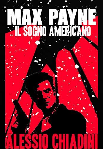 Max Payne : Il Sogno Americano