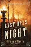 The Last Days of Night: A Novel (Hardcover)
