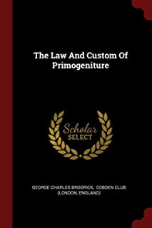 The Law and Custom of Primogeniture