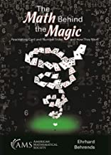 The Math Behind the Magic: Fascinating Card and Number Tricks and How They Work