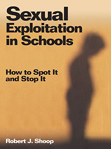 Sexual Exploitation in Schools: How to Spot It and Stop It (English Edition)