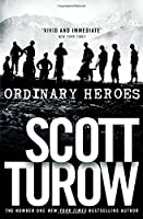Ordinary Heroes by Scott Turow(2014-05-22)