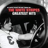 The White Stripes Greatest Hits. [Vinilo]