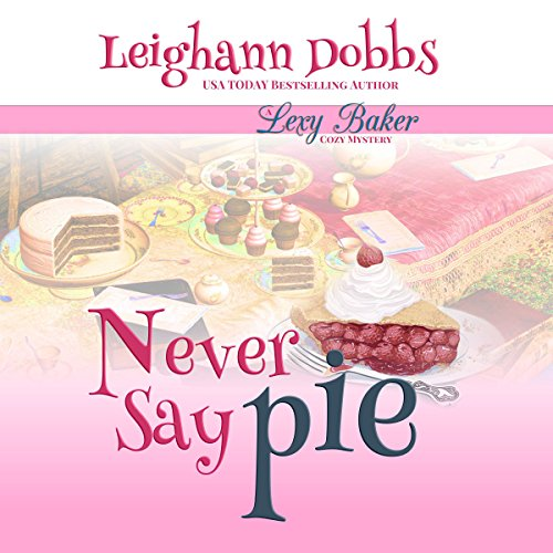 Never Say Pie audiobook cover art