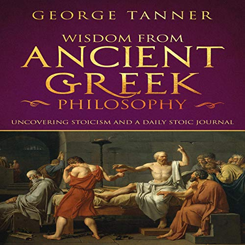 Wisdom from Ancient Greek Philosophy audiobook cover art