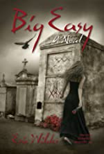 Big Easy: A Wyatt Thomas New Orleans paranormal investigation (Wyatt Thomas mystery Book 1) (French Quarter Mystery)