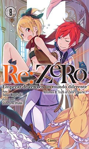 Re:Zero nº 08 (novela): Empezar de cero en un mundo diferente. Volumen 7:Truth of Zero 5ª parte (Manga Novelas (Light Novels))