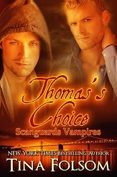 Thomas's Choice (Scanguards Vampires Book 8) by [Tina Folsom]