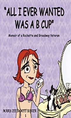 """""""All I Ever Wanted Was A B Cup"""""""