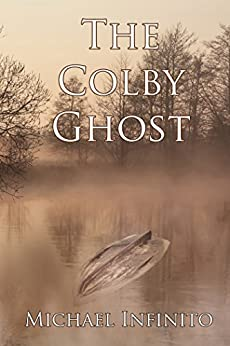 The Colby Ghost by [Michael Infinito]