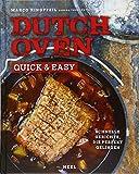 Dutch Oven quick & easy: Schnelle Gerichte, die perfekt gelingen - Marco Ringpfeil