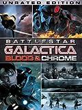 Battlestar Galactica: Blood & Chrome (Unrated)