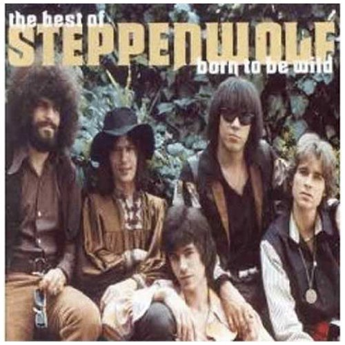 Born to Be Wild: Best of by STEPPENWOLF (1999-03-23)