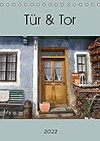 Tuer und Tor (Tischkalender 2022 DIN A5 hoch): Tueren und Tore ueberall (Monatskalender, 14 Seiten )