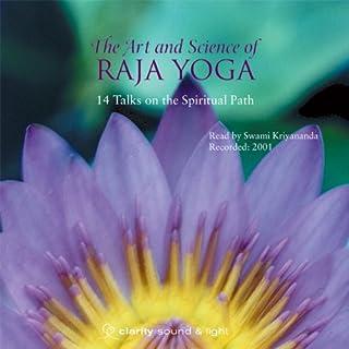 The Art & Science of Raja Yoga audiobook cover art