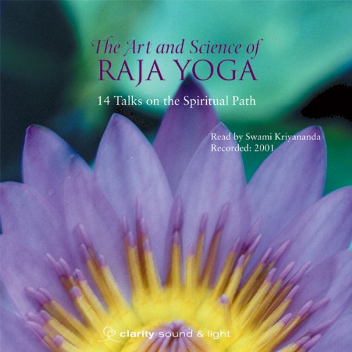 The Art & Science of Raja Yoga audiobook cover art