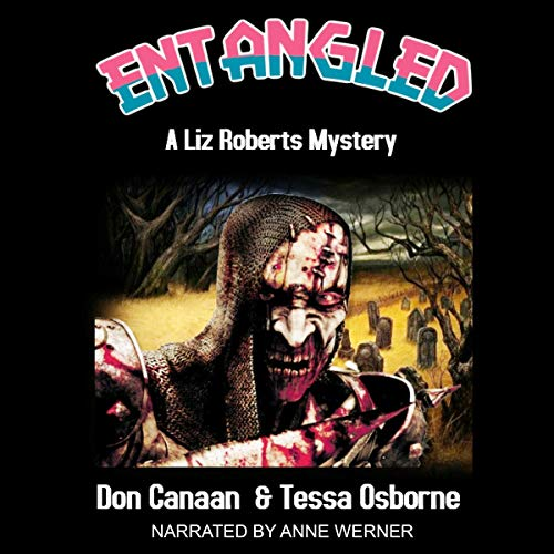 Entangled: A Liz Roberts Mystery audiobook cover art