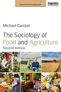 The Sociology of Food and Agriculture (Earthscan Food and Agriculture) (English Edition)