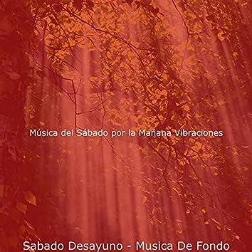 Sabado Desayuno - Musica De Fondo