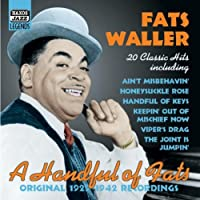 Handful of Fats by Fats Waller (2006-08-01)