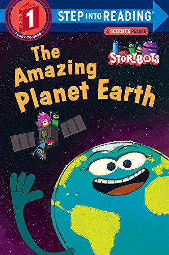 The Amazing Planet Earth (StoryBots) (Step into Reading) (