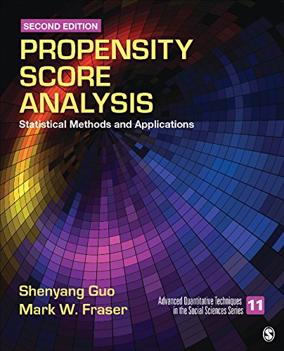 Propensity Score Analysis: Statistical Methods and Applications (Advanced Quantitative Techniques in